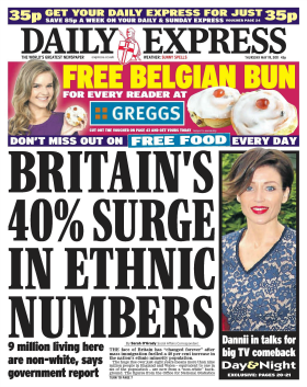 "Daily Express: ""Britain's 40% Surge In Ethnic Numbers"""